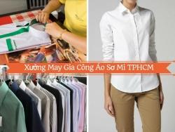 Lựa chọn xưởng may gia công áo sơ mi TPHCM