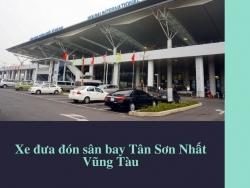 Xe đưa đón sân bay Tân Sơn Nhất Vũng Tàu