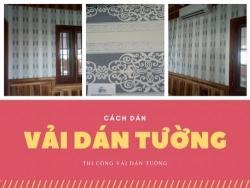 Nhận thi công dán vải dán tường tại Đà Nẵng